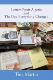 Letters From Algeria and The Day Everything Changed