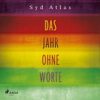 Das Jahr ohne Worte - Eine wahre Liebesgeschichte (MP3-Download)