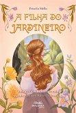 A filha do jardineiro (eBook, ePUB)