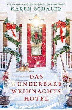 Das wunderbare Weihnachtshotel (Mängelexemplar) - Schaler, Karen