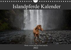 Islandpferde Kalender - Pferde von der Insel aus Feuer und Eis (Wandkalender 2022 DIN A4 quer)