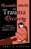 Narcissistic Abuse and Trauma Recovery