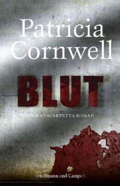 Blut / Kay Scarpetta Bd.19 (Mängelexemplar) - Cornwell, Patricia