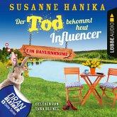 Der Tod bekommt heut Influencer - Ein Bayernkrimi - Sofia und die Hirschgrund-Morde, Teil 14 (Ungekürzt) (MP3-Download)