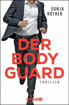Der Bodyguard (Mängelexemplar) - Rüther, Sonja