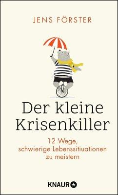 Der kleine Krisenkiller (Mängelexemplar) - Förster, Jens