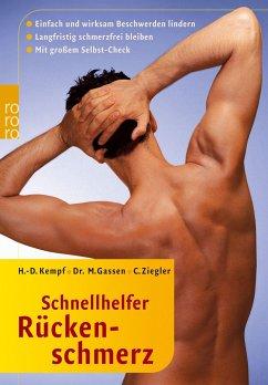 Schnellhelfer Rückenschmerz (Mängelexemplar) - Ziegler, Christian;Kempf, Hans-Dieter;Gassen, Marco