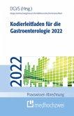 Kodierleitfaden für die Gastroenterologie 2022