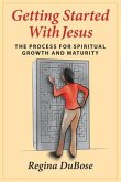 GETTING STARTED WITH JESUS (eBook, ePUB)