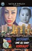 Entführt und als Baby verkauft (eBook, ePUB)