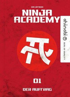 Der Auftrag / Ninja Academy Bd.1 (Mängelexemplar) - Lüftner, Kai