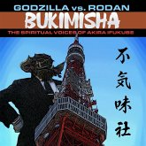 Godzilla Vs. Rodan: The Spiritual Voices Of Akira