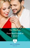 From Best Friends To I Do? (Mills & Boon Medical) (Queenstown Search & Rescue, Book 3) (eBook, ePUB)