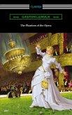 The Phantom of the Opera (eBook, ePUB)