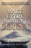 Make Every Moment Count (eBook, ePUB)