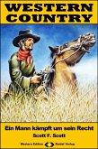 WESTERN COUNTRY 429: Ein Mann kämpft um sein Recht (eBook, ePUB)