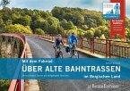 Mit dem Fahrrad über alte Bahntrassen im Bergischen Land (eBook, PDF)