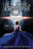 Prophecy (Large Print Edition)