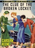 The Clue of the Broken Locket (eBook, ePUB)