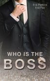 Who is the Boss (eBook, ePUB)