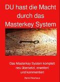 DU hast die Macht durch das Masterkey System (eBook, ePUB)