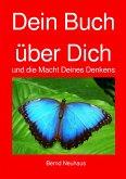 Dein Buch über Dich (eBook, ePUB)