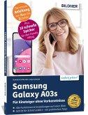 Samsung Galaxy A03s - Für Einsteiger ohne Vorkenntnisse