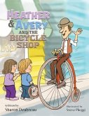 Heather & Avery and the Bicycle Shop (eBook, ePUB)