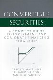 Convertible Securities: A Complete Guide to Investment and Corporate Financing Strategies