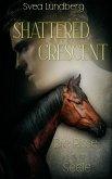 Shattered Crescent (eBook, ePUB)