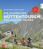 Die schönsten Hüttentouren für Mountainbiker (eBook, ePUB)