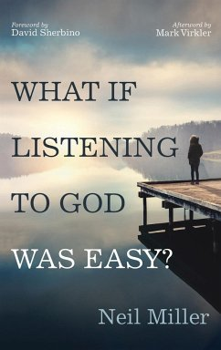 What if Listening to God Was Easy?