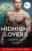 Midnight Lovers: Gefährliche Küsse (eBook, ePUB)