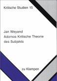 Adornos Kritische Theorie des Subjekts (eBook, PDF)