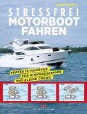 Stressfrei Motorbootfahren (eBook, ePUB)