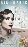 Tage des Lichts & Träume aus Samt (eBook, ePUB)