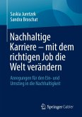 Nachhaltige Karriere - mit dem richtigen Job die Welt verändern