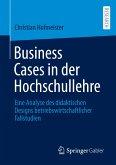 Business Cases in der Hochschullehre