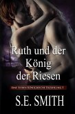 Ruth und der König der Riesen (Die Sieben Königreiche, #5) (eBook, ePUB)