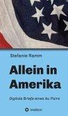 Allein in Amerika - Digitale Briefe eines Au Pairs (eBook, ePUB)
