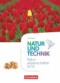 Natur und Technik - Naturwissenschaften: Neubearbeitung - Ausgabe A - 9./10. Schuljahr: Naturwissenschaften