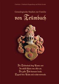 Genealogische Studien zur Familie von Trümbach