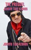 Johnny Two Kebabs - The Prequel (eBook, ePUB)