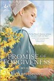 A Promise of Forgiveness: An Uplifting Amish Romance