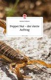 Pepper Nut - der vierte Auftrag. Life is a Story - story.one