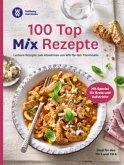 100 Top Mix Rezepte