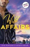 Wild Affairs (eBook, ePUB)