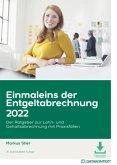 Einmaleins der Entgeltabrechnung 2022