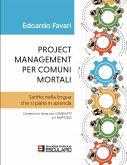 Project Management per Comuni Mortali (eBook, PDF)
