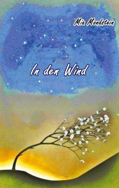 In den Wind